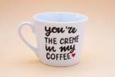 You're the cream in my coffee - Espresso ceramic cup -